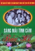 Bộ Sách Kỷ Niệm 120 Năm Ngày Sinh Chủ Tịch Hồ Chí Minh - Sáng Mãi Tình Cảm Bác Hồ