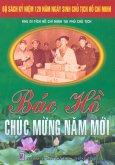 Bộ Sách Kỷ Niệm 120 Năm Ngày Sinh Chủ Tịch Hồ Chí Minh - Bác Hồ Chúc Mừng Năm Mới