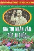 Bộ Sách Kỷ Niệm 120 Năm Ngày Sinh Chủ Tịch Hồ Chí Minh - Giá Trị Nhân Văn Của Di Chúc Hồ Chí Minh