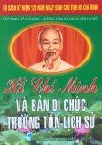 Bộ Sách Kỷ Niệm 120 Năm Ngày Sinh Chủ Tịch Hồ Chí Minh - Hồ Chí Minh Và Bản Di Chúc Trường Tồn Lịch Sử