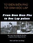 Từ Điện Biên Phủ Tới Dinh Độc Lập (Song Ngữ Anh Việt)