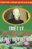 Bộ Sách Kỷ Niệm 120 Năm Ngày Sinh Chủ Tịch Hồ Chí Minh - Triết Lý Hồ Chí Minh Về Phát Triển Việt Nam