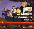 Musical Instruments - Nhạc Cụ (Trình Độ 2 - Tập 5) - Kèm 1 CD