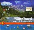 Water Travel - Hành Trình Của Nước (Trình Độ 2 - Tập 2) - Kèm 1 CD