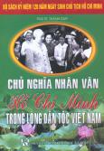 Bộ Sách Kỷ Niệm 120 Năm Ngày Sinh Chủ Tịch Hồ Chí Minh - Chủ Nghĩa Nhân Văn Hồ Chí Minh Trong Lòng Dân Tộc Việt Nam