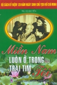 Bộ Sách Kỷ Niệm 120 Năm Ngày Sinh Chủ Tịch Hồ Chí Minh - Miền Nam Luôn Ở Trong Trái Tim Tôi
