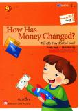 How Has Money Changed? - Tiền Đã Thay Đổi Thế Nào? (Trình Độ 2 - Tập 4) (Study Book - Sách Bài Tập)