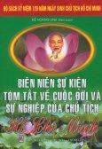 Bộ Sách Kỷ Niệm 120 Năm Ngày Sinh Chủ Tịch Hồ Chí Minh - Biên Niên Sự Kiện Tóm Tắt Về Cuộc Đời Và Sự Nghiệp Của Chủ Tịch Hồ Chí Minh (Bìa Cứng)