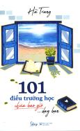 101 Điều Trường Học Chưa Bao Giờ Dạy Bạn