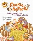 Cookie Và Mẹ Tạp Dề - Những Người Bạn Không Có Mũi