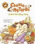 Cookie Và Mẹ Tạp Dề - Giành Mẹ Bằng Răng