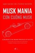 Musk Mania - Cơn Cuồng Musk