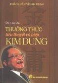 Thưởng thức tiểu thuyết võ hiệp Kim Dung