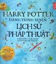 Harry Potter - Hành Trình Xuyên Lịch Sử Pháp Thuật
