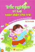 Trắc Nghiệm Trí Tuệ Toàn Diện Cho Trẻ Từ 3 - 4 Tuổi (Cẩm Nang Dành Cho Các Bậc Cha Mẹ Thế Kỷ 21)