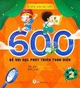 600 Đề Vui Học Phát Triển Toàn Diện - Tập 2
