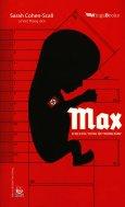 """Max - Bi Kịch Của """"Chủng Tộc Thượng Đẳng"""""""