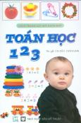 Sách Tranh Gợi Mở Nhận Biết : Toán Học 123