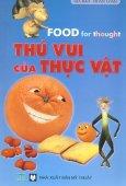 Thú Vui Của Thực Vật (Song Ngữ Anh Việt)