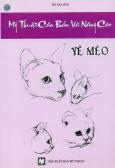 Mỹ Thuật Căn Bản Và Nâng Cao - Vẽ Mèo