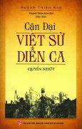 Cận Đại Việt Sử Diễn Ca - Quyển Nhứt