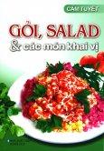 Gỏi, Salad & Các Món Khai Vị (Tái Bản 2018)