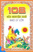 108 Câu Chuyện Nhỏ Đạo Lý Lớn