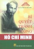 Sách Kỷ Niệm 120 Năm Ngày Sinh Chủ Tịch Hồ Chí Minh - Bí Quyết Thành Công Hồ Chí Minh