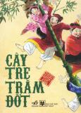 Tranh Truyện Cổ Tích Việt Nam - Cây Tre Trăm Đốt