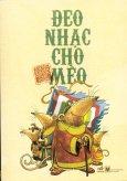 Tranh Truyện Cổ Tích Việt Nam - Đeo Nhạc Cho Mèo