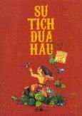 Tranh Truyện Cổ Tích Việt Nam - Sự Tích Dưa Hấu