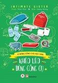 Kĩ Năng Sống Cho Học Sinh - Khéo Léo Dùng Công Cụ