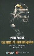 Paul Pogba - Con Đường Trở Thành Một Ngôi Sao