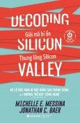 Giải Mã Bí Ẩn Thung Lũng Silicon