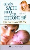 Quyển Sách Nhỏ Của Thượng Đế - Dành Cho Các Bà Mẹ