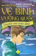 Những Vệ Binh Vương Quốc - Tập 1: Disney Sau Màn Đêm