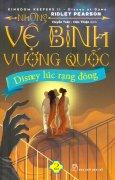 Những Vệ Binh Vương Quốc - Tập 2: Disney Lúc Rạng Đông