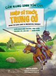 Cẩm Nang Sinh Tồn Của Hiệp Sĩ Thời Trung Cổ