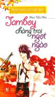 Jamboy, Chàng Trai Ngọt Ngào