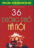 Bộ Sách Kỷ Niệm Ngàn Năm Thăng Long - Hà Nội - 36 Đường Phố Hà Nội