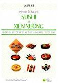 Nhập Môn Ẩm Thực Nhật - Sushi & Xiên Nướng