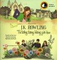 J.K. Rowling - Trí Tưởng Tượng Không Giới Hạn