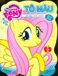 My Little Pony - Tô Màu Và Các Trò Chơi (Tập 2) - Tái Bản 2019