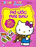 Hello Kitty - Mơ Ước Mai Sau