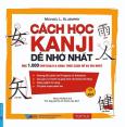 Cách Học Kanji Dễ Nhớ Nhất (Kèm 1 CD)