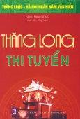 Bộ Sách Kỷ Niệm Ngàn Năm Thăng Long - Hà Nội - Thăng Long Thi Tuyển