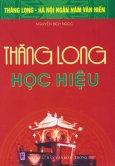 Bộ Sách Kỷ Niệm Ngàn Năm Thăng Long - Hà Nội - Thăng Long Học Hiệu