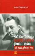Nhà Văn - Triết Gia Albert Camus (1913 - 1960)