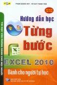 Hướng Dẫn Học Từng Bước Excel 2010 Dành Cho Người Tự Học