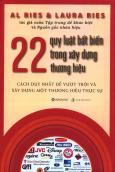 22 Quy Luật Bất Biến Trong Xây Dựng Thương Hiệu (Bìa Cứng)